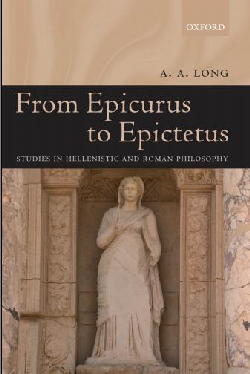 От Эпикура до Эпиктета: исслед. по эллин. и римской философии / From Epicurus to Epictetus: Studies in Hellenistic and Roman Philosophy