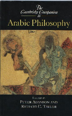 The Cambridge Companion to Arabic Philosophy (Peter Adamson, Richard C. Taylor)